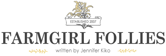Farmgirl Follies | Jennifer Kiko