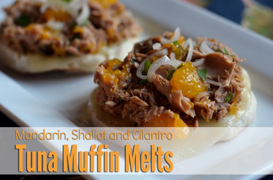 Tuna Muffin Melt with mandarin, shallot and cilantro