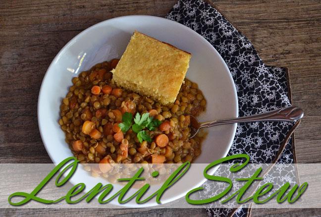 Lentil Stew recipe | Farmgirl Follies