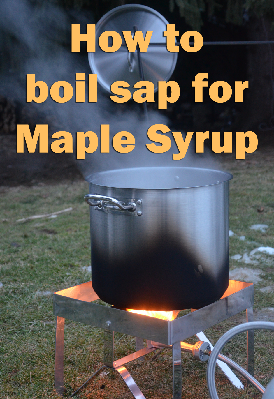 How to boil sap for Maple Syrup