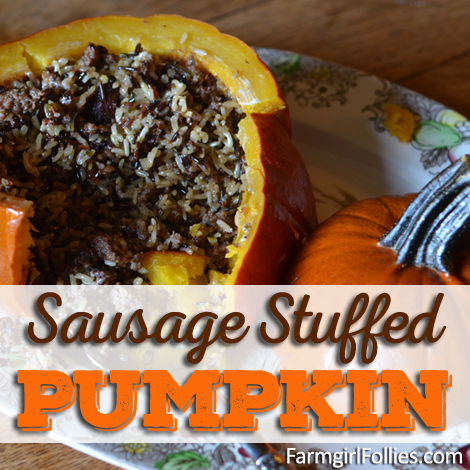 Sausage Stuffed Pumpkin from FarmgirlFollies.com